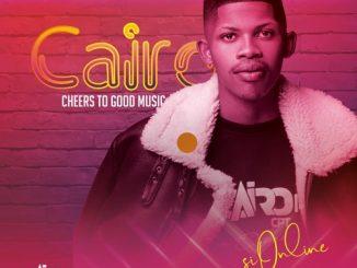 Cairo CPT – Cheers To Good Music (Album)