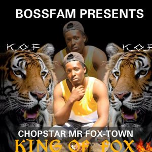 Chopstar Boy Ft. Billy Trueth Beatz – King of Fox (Free style)