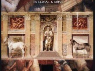 Ex Global & Krish – Years Later