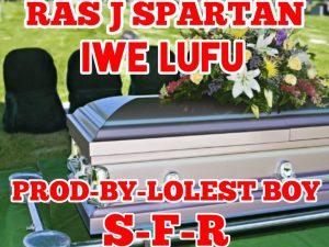 Ras J Spartan – Iwe Lufu