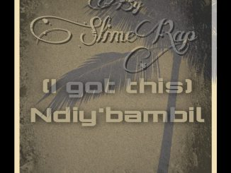 SlimeRap01 – Ndiy'bambil (I Got This)