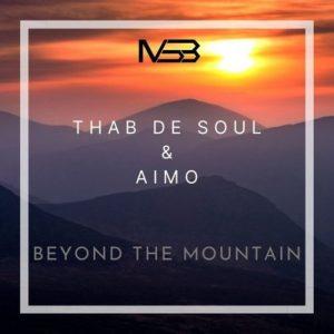 Thab De Soul & Aimo – Beyond The Mountains