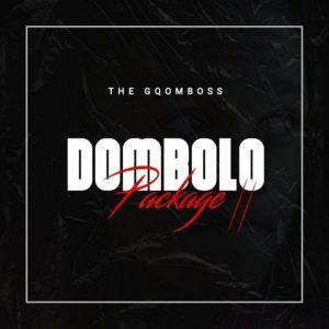 TheGqomBoss – Bongi WeDombolo