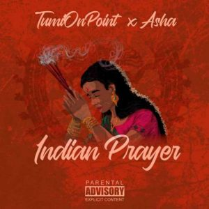 Tumionpoint & Asha – Indian Prayer