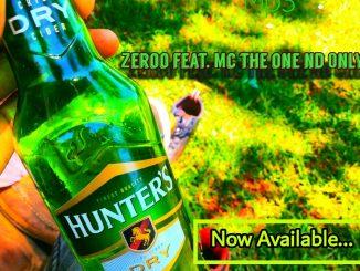 Zeroo Ft. Mc The One Nd Only – Munati