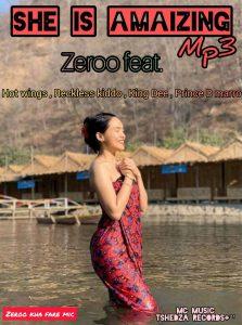 Zeroo & Reckless Kiddo – She Is Amazing Ft. Hot Wings, King Dee & Prince D Marro