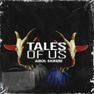 Arol $kinzie – Tale Of Us (Original)