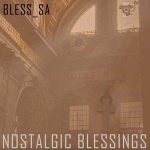 Bless_SA – Antara (Nostalgic Mix)