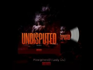 Busta 929 – Mswipheni ft Lady Du