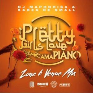 DJ Maphorisa & Kabza De Small – Pretty Girls Love Amapiano Vol 4 (Zone6 MIX)