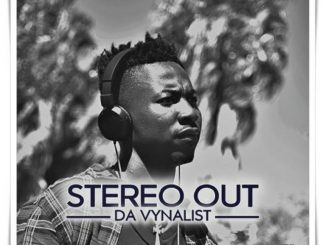 Da Vynalist – Stereo Out