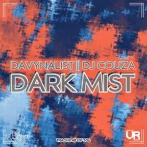 Da Vynalist & DJ Couza – Dark Mist