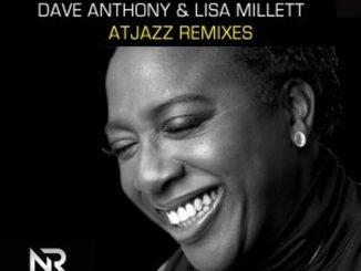 Dave Anthony, Lisa Millett – Be My Love (Atjazz Galaxy Aart Remix)