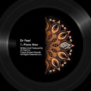 Dr Feel – Piano Man (Original Mix)