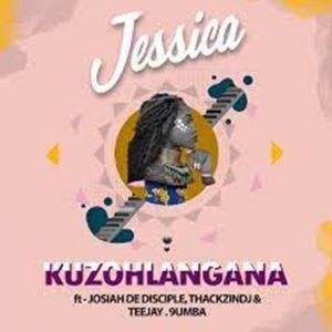 Jessica Cristina Ft. Josiah De Disciple, ThackzinDJ, Tee Jay & 9umba – Kuzohlangana