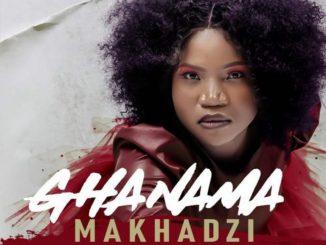 Makhadzi – Ghanama Ft. Prince Benza Video,Makhadzi, King Monada & Prince Benza – Ghanama Remix,Makhadzi – Ghanama ft. Prince Benza