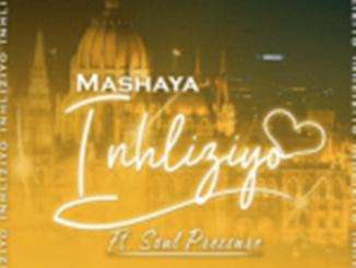 Mashaya – Inhliziyo Ft. Soul Pressure
