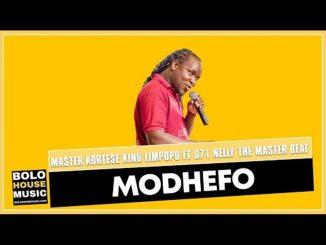 Master Kortese king Limpopo – Modhefo ft 071 Nelly The Master Beat