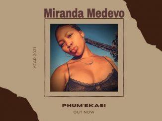 Miranda – Phum'ekasi