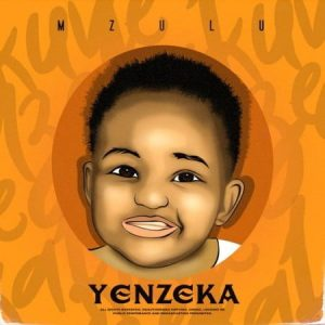 Mzulu – Yenzeka ALBUM
