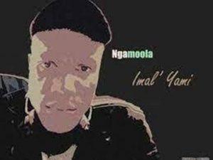 Ngamoola – Imal' Yami