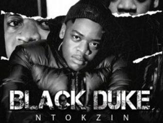 Ntokzin – Silala Singalele Ft. Boohle & Sir Trill,Ntokzin – Ngama Bom Ft. Kammu Dee & ShotGunFlava,Ntokzin – Dlala Ntokzin Ft. Sir Trill