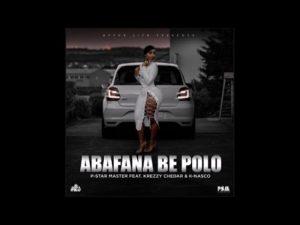 P-Star Master Ft. Krezzy Chedar & K Nasco – Abafana Be Polo