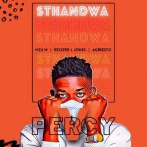Percy V – Sthandwa ft. Mzu M, Record L Jones & Agreesto