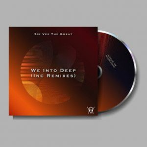 Sir Vee The Great – We Into Deep (STI T's Soul Touch)
