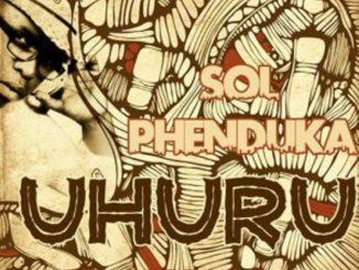 Sol Phenduka – Uhuru (nkokhi remixes) EP