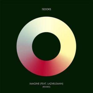 !Sooks, Lazarusman – Imagine (Atjazz Galaxy Aart Remix)