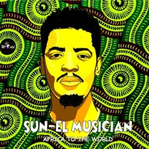 Sun-EL Musician – Akanamali