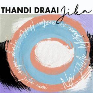 Thandi Draai – Jika (DJ Clock Remix)