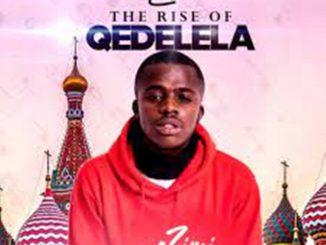 Zimi Mauna – The Rise Of Qedelela EP
