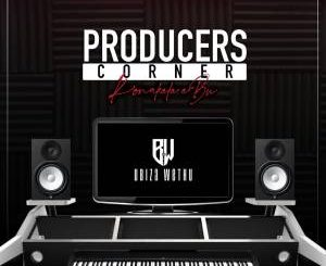 uBizza Wethu – Producers Corner Continues (Bw Productions)