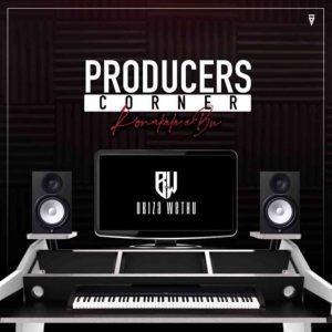 uBizza Wethu – Proucers Corner Continues Mix