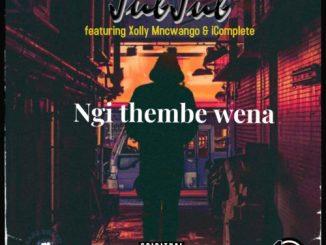 Jub Jub – Ngi Thembe Wena ft. Xolly Mncwango & iComplete Video,Jub Jub – NgiThembe Wena