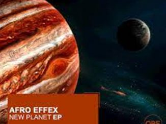 Afro Effex – New Planet EP