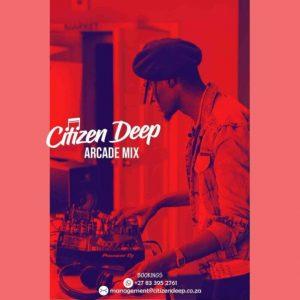 Citizen Deep – Arcade Mix