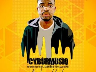 CyburmusiQ – Ngyakhala ft. Dj Icebox, Mandisa Kay & Jozlina
