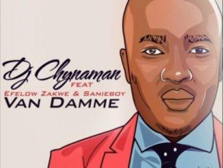 DJ Chynaman – Van Damme ft. Effelow, Zakwe & Sanieboy