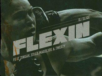 DJ Sliqe – Flexin ft. Stilo Magolide, Tweezy & Zingah