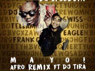 DJ Speedsta – Mayo ft. Yung Swiss & DJ Tira (Afro Remix)