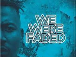 Da Vynalist – We Were Faded
