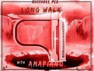 DaviSoul PLK – Long Walk With Amapiano EP
