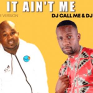Dj Call Me & Dj Sunco – It Ain't Me (House Vision)