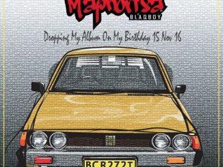 Dj Maphorisa – EP – Dropping My Album On My Birthday 15 Nov 16