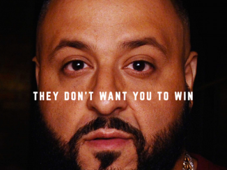Dj khaled - They dont want you to win