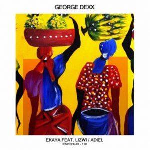 George Dexx & Lizwi – Ekaya (Original Mix)