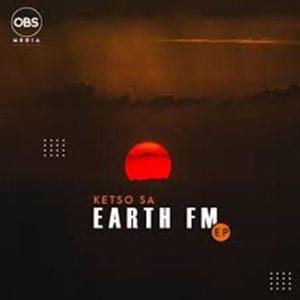 Ketso SA – Earth FM EP